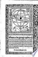 Suma de geographia, que trata de todas las partidas e provencias del mundo: en especial de las indias e trata largamente del arte del marcar (etc.)