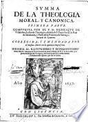 Summa de la Theologia moral y canónica