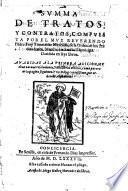 Summa de Tratos, y Contratos ... Añadidas a la primera adicion muchas nuevas resoluciones y dos libros enteros, etc