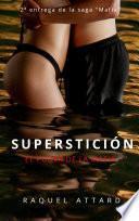 Superstición: El poder de la Mafia. Novela Romántica Juvenil