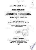 Suplemento al diccionario razonado de legislación y jurisprudencia de Don Joaquín Escriche
