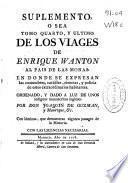 Suplemento o sea tomo quarto y ultimo de los viajes de Enrique Wanton al pais de las monas ...