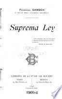 Suprema ley ...
