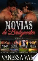 Sus novias de Bridgewater: Libros 7 - 10