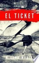 SUSPENSE EN DOSIS : EL TICKET