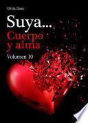 Suya, cuerpo y alma - Volumen 10