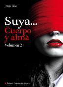 Suya, cuerpo y alma - Volumen 2