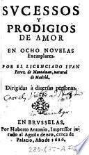 Svcessos y prodigios de amor en ocho novelas exemplares