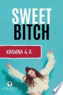 Sweet Bitch