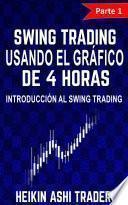 Swing Trading Usando el Gráfico de 4 Horas 1