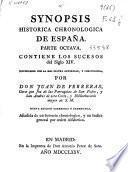 Synopsis historica chronologica de España : Parte octava, contiene los sucesos del siglo XIV ...