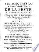 Systema physico medico-politico de la peste