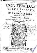 Tabla de las materias contenidas en los treynta libros de la monarchia ecclesiastica