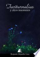 Taciturnalias y otros insomnios