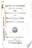 Tactica de infanteria : dispuesta de orden del supremo gobierno ecuatoriano