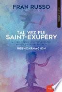 Tal vez fue Saint Exupéry