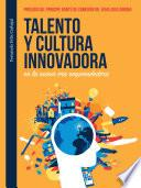 Talento y cultura innovadora en la nueva era emprendedora