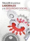 Taller de prácticas laborales y de seguridad social 2020