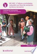 Talleres y actividades culturales con fines de animación turística y recreativa. AFDA0211