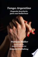 Tango Argentino Pequeño Breviario Para Sus Bailarines