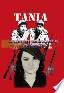 Tania, la guerrillera que acompañó al che Guevara