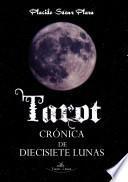 Tarot: Crónica de diecisiete lunas