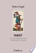 Tarot. Un viaje iluminador para conocerse a sí mismo