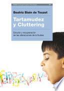 Tartamudez y Cluttering
