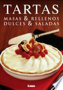 Tartas. Masas & Rellenos. Dulces & Saldas