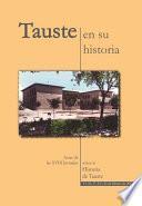 Tauste en su Historia. Actas XVIII Jornadas sobre la Historia de Tauste.