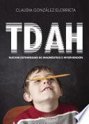 TDAH: nuevas estrategias de diagnóstico e intervención