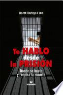 Te hablo desde la prisión