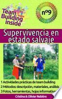 Team Building inside n°9 - Supervivencia en estado salvaje