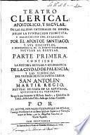 Teatro Clerical, Apostolico, Y Secular De Las Iglesias Catedrales De España