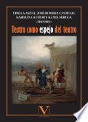 Teatro como espejo del teatro