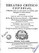 Teatro critico universal, ó, Discursos varios en todo género de materias, para desengaño de errores comunes, 4
