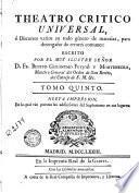 Teatro critico universal, ó, Discursos varios en todo género de materias, para desengaño de errores comunes, 5