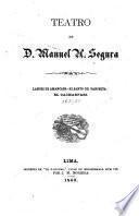 Teatro de D. Manuel H. [sic] Segura