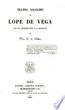 Teatro escogido de Lope de Vega