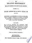 Teatro historico de las iglesias del reyno de Aragon