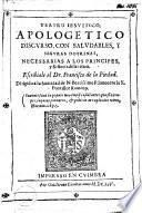Teatro iesvitico, apologetico discvrso, con salvdables, y seguras doctrinas, necessarias a los principes, y señores de la tierra