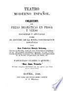 Teatro moderno espanol coleccion de piezas dramaticas en prosa y verso escojidas y anotadas para el estudio de la buena conversacion espanola