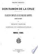 Teatro selecto de don Ramon de la Cruz