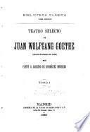 Teatro selecto de Juan Wolfgang Goethe