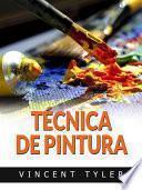 Técnica de pintura (Traducido)