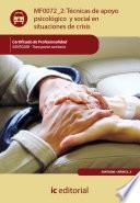 Técnicas de apoyo psicológico y social en situaciones de crisis. SANT0208