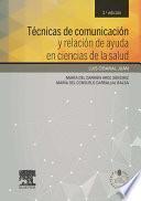 Técnicas de comunicación y relación de ayuda en ciencias de la salud + acceso web