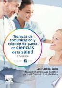 Técnicas de comunicación y relación de ayuda en ciencias de la salud + DVD