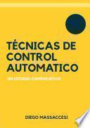 Técnicas de control automático, un estudio comparativo