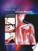 Técnicas de energía muscular